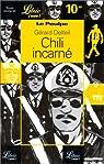 Le Poulpe. Chili incarn�, volume 6 par Delteil