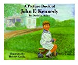 A Picture Book of John F. Kennedy (Picture Book Biographies)