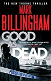 Mark Billingham Good As Dead (Tom Thorne Novels)
