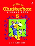 img - for Student Book 3 (American Chatterbox) book / textbook / text book