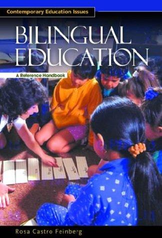 Bilingual Education: A Reference Handbook
