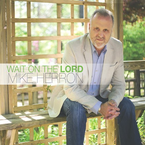 wait-on-the-lord-by-mike-herron
