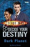 Doctor Who Decide Your Destiny #7 Dark Planet