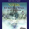 El Leon, La Bruja y El Ropero: Las Cronicas de Narnia (Texto Completo) Audiobook by C. S. Lewis Narrated by Karl Hoffman