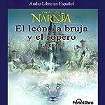 El Leon, La Bruja y El Ropero: Las Cronicas de Narnia (Texto Completo) | C. S. Lewis