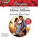 Ravensdale's Defiant Captive: w/ Bonus Book: Christmas at the Chatsfield Audiobook by Melanie Milburne Narrated by Carolyn Morris, Carly Robins