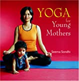 Yoga for Young Mothers (8186685685) by Seema Sondhi