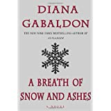 A Breath of Snow and Ashes (Outlander) ~ Diana Gabaldon