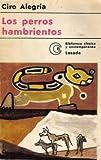 img - for Los perros hambrientos book / textbook / text book