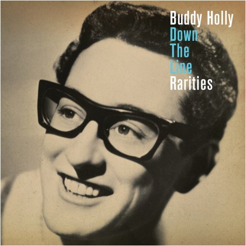 Buddy Holly - Down the Line: The Rarities - Zortam Music