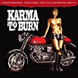Karma To Burn - Slight Reprise Karma To Burn