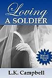 Loving A Soldier: 3 World War II Romance Novels