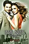Legal Briefs (Lawyers in Love Book 3)...