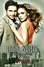 Legal Briefs (Lawyers in Love Book 3)