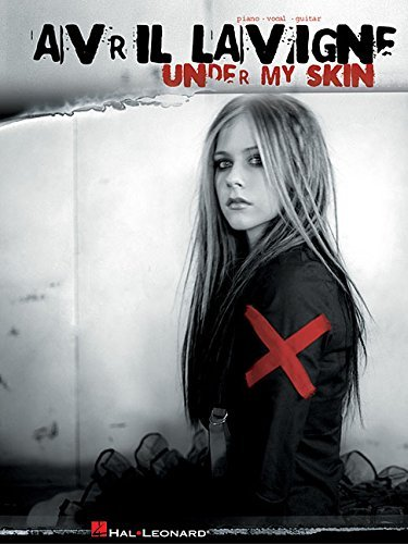 Avril Lavigne: Under My Skin by Avril Lavigne (2004-10-01)