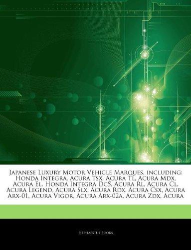 articles-on-japanese-luxury-motor-vehicle-marques-including-honda-integra-acura-tsx-acura-tl-acura-m