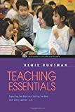 Teaching Essentials: Expecting the Most and Getting the Best from Every Learner, K-8