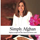 img - for Simply Afghan: Afghan recipes for the American home cook book / textbook / text book