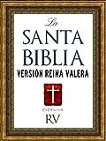LA SANTA BIBLIA VERSION REINA VALERA CON ILUSTRACIONES   Spanish Bible (Con Índice Activo por Kindle) / Holy Bible Reina Valera Spanish Edition: ANTIGUO ... KINDLE   BIBLIA EN ESPANOL   SPANISH BIBLE)