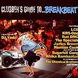echange, troc Dj Yoda - Clubber'S Guide To Breakbeat