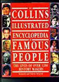 The Collins Illustrated Encyclopedia of Famous People (0001900587) by McLeish, Kenneth
