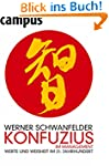 Konfuzius im Management: Werte und We...