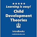 Child Development Theories |  IntroBooks