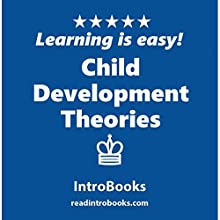 Child Development Theories Audiobook by  IntroBooks Narrated by Andrea Giordani