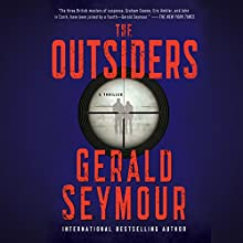 The Outsiders (       UNABRIDGED) by Gerald Seymour Narrated by Gildart Jackson