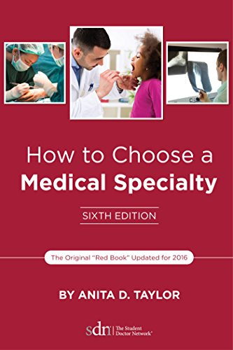 how-to-choose-a-medical-specialty-sixth-edition