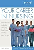 img - for Your Career in Nursing by Annette Vallano (2011-03-29) book / textbook / text book