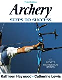 Archery: Steps to Success