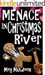 Menace in Christmas River: A Christma...