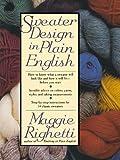 Sweater Design in Plain English (0312051646) by Righetti, Maggie