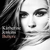 Katherine Jenkins Believe: Fan Club Edition