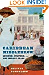 Caribbean Middlebrow: Leisure Culture...