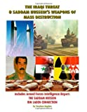The Iraqi Threat and Saddam Hussein's Weapons of Mass Destruction (1553691636) by Hughes, Stephen