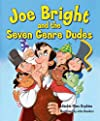 Joe Bright and the Seven Genre Dudes