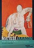 Matisse/Aragon - Aragon, le roman de Matisse