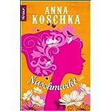 """Naschmarkt: Romanvon """"Anna Koschka"""""""
