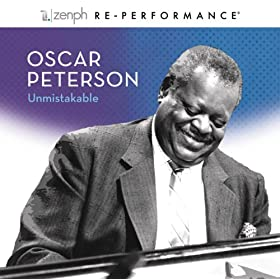 Oscar Peterson: Unmistakable - Zenph Re-performance [+digital booklet]