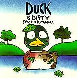 Duck Is Dirty (0374318859) by Kitamura, Satoshi