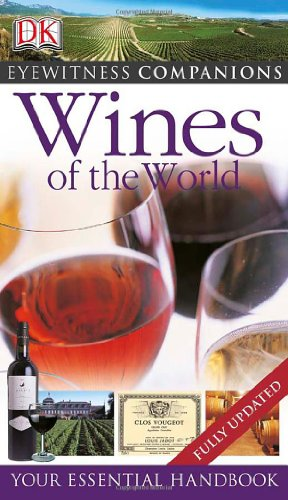 Wines of the World (Eyewitness Companions)