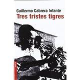Tres tristes tigres (Booket Logista)