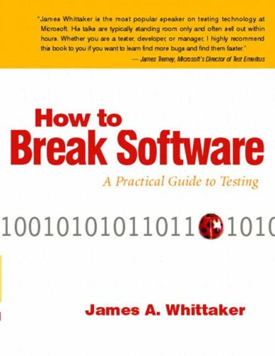 how-to-break-software-a-practical-guide-to-testing