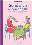 echange, troc Lionel Koechlin, Sylvie Le Ménestrel - Sandwich et compagnie : Lexique illustré des noms propres devenus communs
