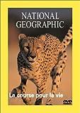 echange, troc National Geographic : La Course pour la vie