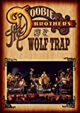 Image de The Doobie Brothers - Live At Wolf Trap (BD+2CDS) [Japan LTD BD] VQXD-10054