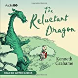 Kenneth Grahame The Reluctant Dragon (BBC Audio)