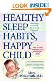 Healthy Sleep Habits, Happy Child (Revised) [ HEALTHY SLEEP HABITS, HAPPY CHILD (REVISED) ] by Weissbluth, Marc (Author) Apr-12-1999 [ Paperback ]